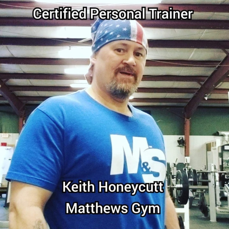 Personal Trainer at Matthew's Gym in Forest City, NC - Keith Honeycutt